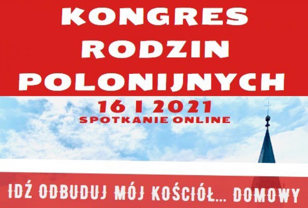 Kongres Rodzin Polonijnych online, 16.01.2021